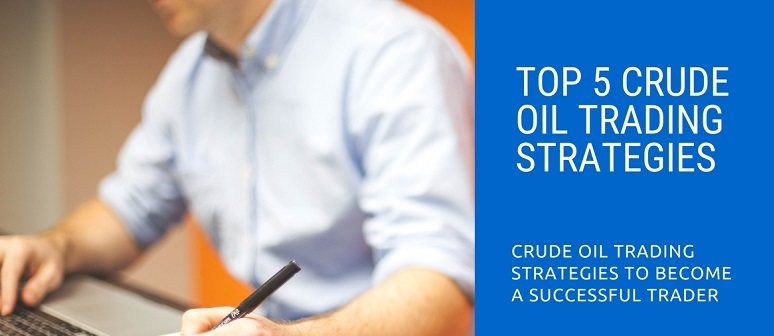 Crude-oil-trading-strategies